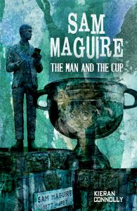 New book tells the story of the Sam Maguire Cup